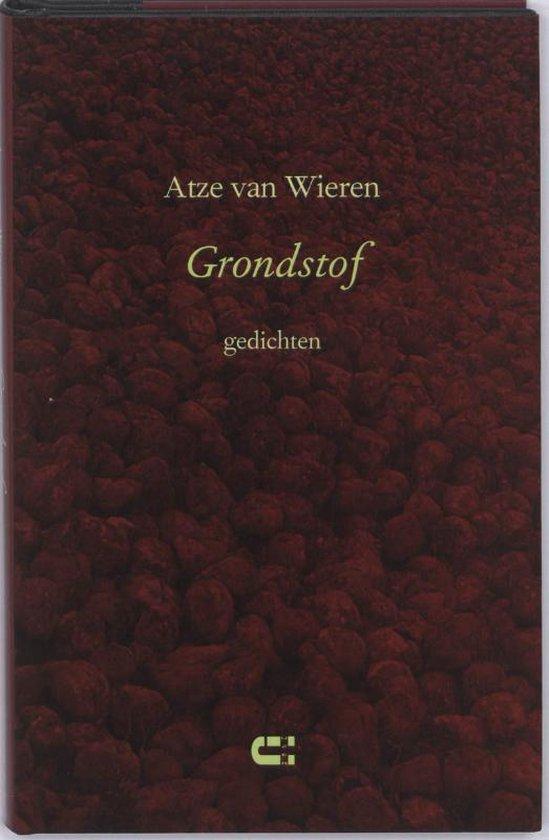 Grondstof - Atze van Wieren |
