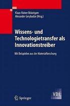 Wissens- Und Technologietransfer Als Innovationstreiber