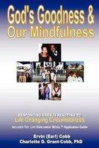 God's Goodness & Our Mindfulness
