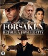 FORSAKEN (RETOUR A FOWLER CITY) [B