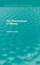 The Phenomenon of Money