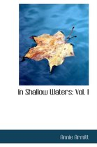 In Shallow Waters