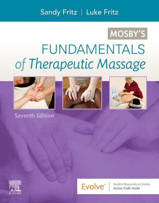 Boek cover Mosbys Fundamentals of Therapeutic Massage van Sandy Fritz (Paperback)