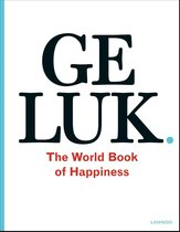 Geluk. The World Book of Happiness