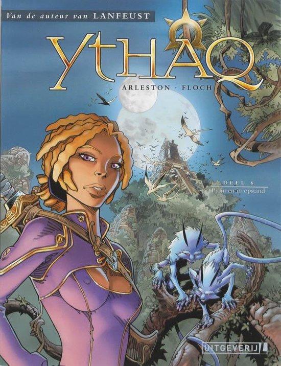 Ythaq 06. pionnen in opstand - Floch |
