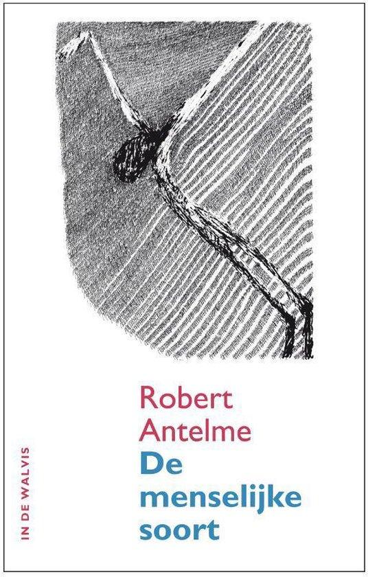 De menselijke soort - Robert Antelme  