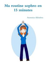 Ma Routine Sophro En 15 Minutes