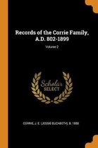 Records of the Corrie Family, A.D. 802-1899; Volume 2