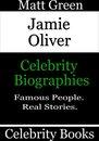 Jamie Oliver: Celebrity Biographies
