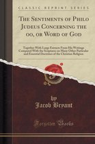 The Sentiments of Philo Judeus Concerning the O O, or Word of God