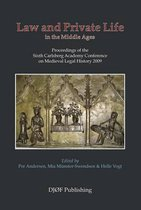 Law and Private Life in the Middle Ages