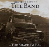 Very Best of the Band: The Shape I'm In