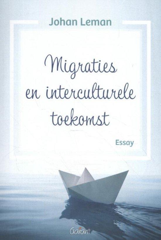 Migraties en interculturele toekomst - Johan Leman |