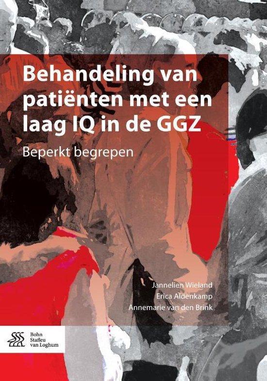 Behandeling van patienten met een laag iq in de ggz - Jannelien Wieland |