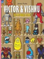 Victor & vishnu 02. op veelvuldig verzoek