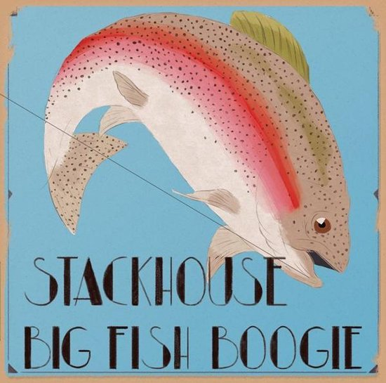 Stackhouse - Big Fish Boogie