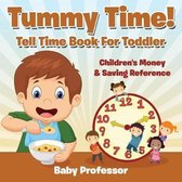 Tummy Time! - Tell Time Book For Toddler