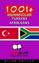 1001+ Exercises Turkish - Afrikaans