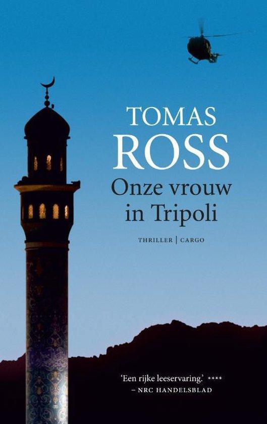 Onze vrouw in Tripoli - Tomas Ross |