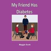 My Friend has Diabetes