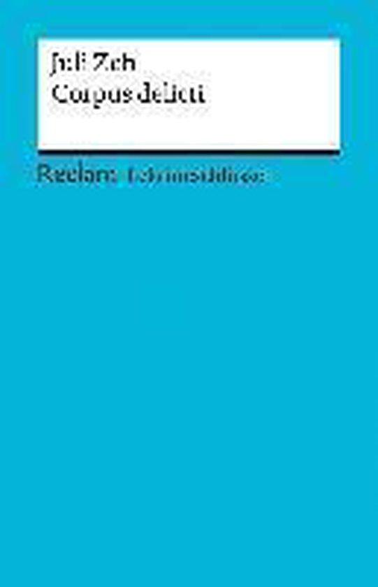 Boek cover Lektüreschlüssel zu Juli Zeh: Corpus Delicti van Mario Leis (Paperback)