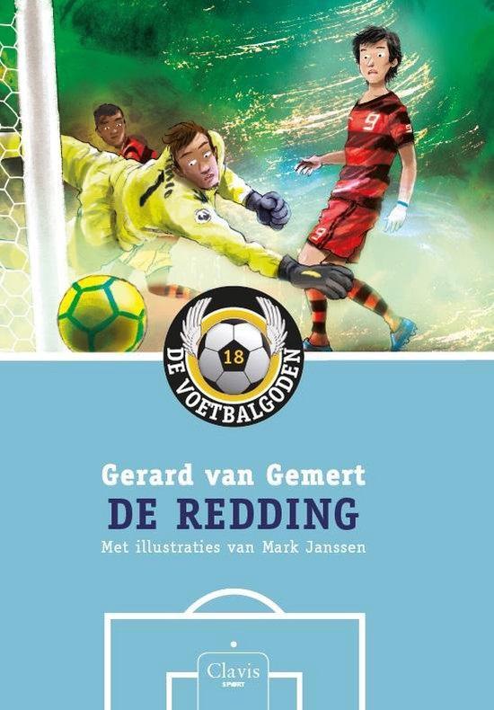De voetbalgoden 18 - De redding - Gerard van Gemert |