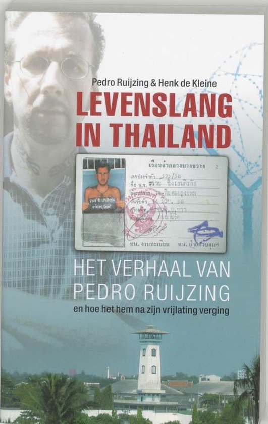 Boek cover Levenslang in Thailand van Pedro Ruijzing (Paperback)