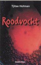 Boek cover Roodvocht van T. Hofman