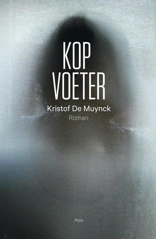 Kopvoeter - Kristof de Muynck |
