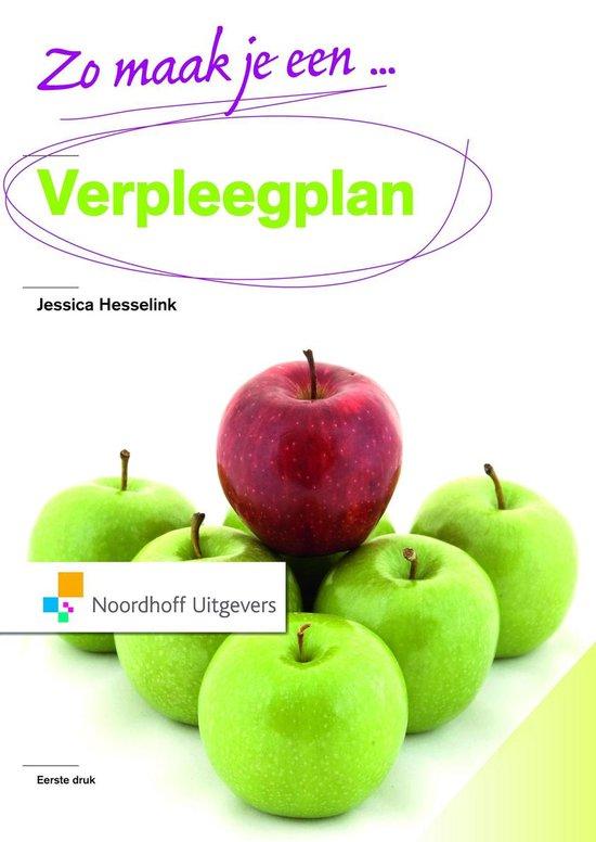 Zo maak je een verpleegplan! - Jessica Hesselink | Fthsonline.com