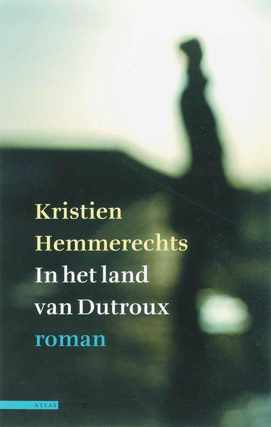 In Het Land Van Dutroux - K. Hemmerechts  