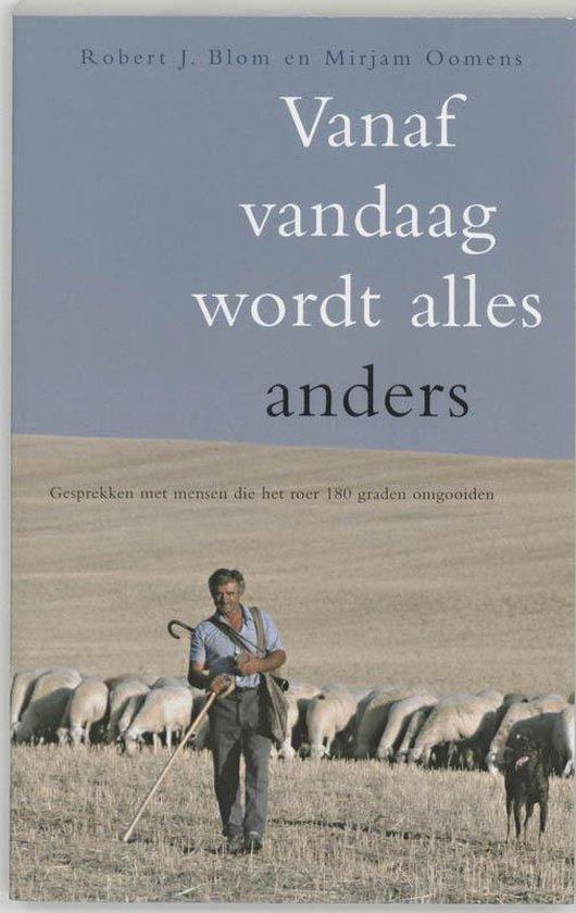 Vanaf Vandaag Wordt Alles Anders - Robert Jan Blom pdf epub