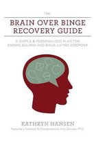 The Brain over Binge Recovery Guide