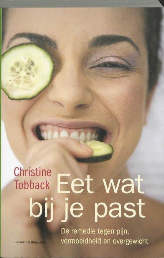 Eet wat bij je past - Christine Tobback | Fthsonline.com