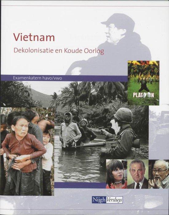 Vietnam ekolonisatie en koude oorlog H/v Examenkatern - Dalhuizen |
