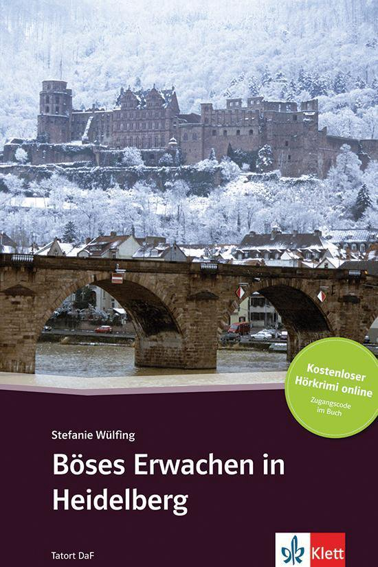 Tatort DaF - Böses Erwachen in Heidelberg (A2-B1) Buch + Access Online Hörtext