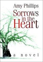 Sorrows in the Heart