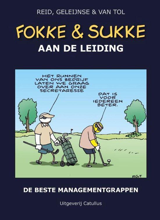 Fokke & Sukke - Fokke & Sukke aan de leiding - John Reid pdf epub
