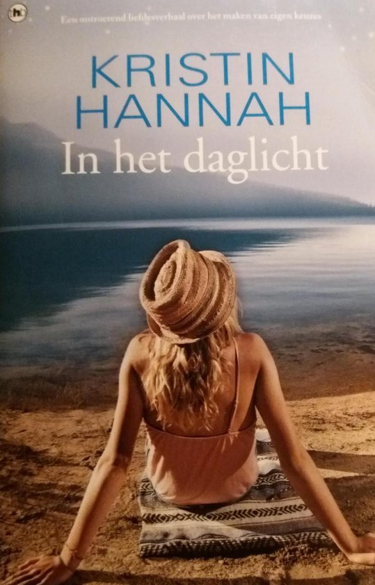 In het daglicht - Kristin Hannah  