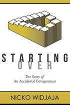 Starting Over, The Story of an Accidental Entrepreneur