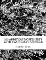 500 Addition Worksheets with Two 4-Digit Addends