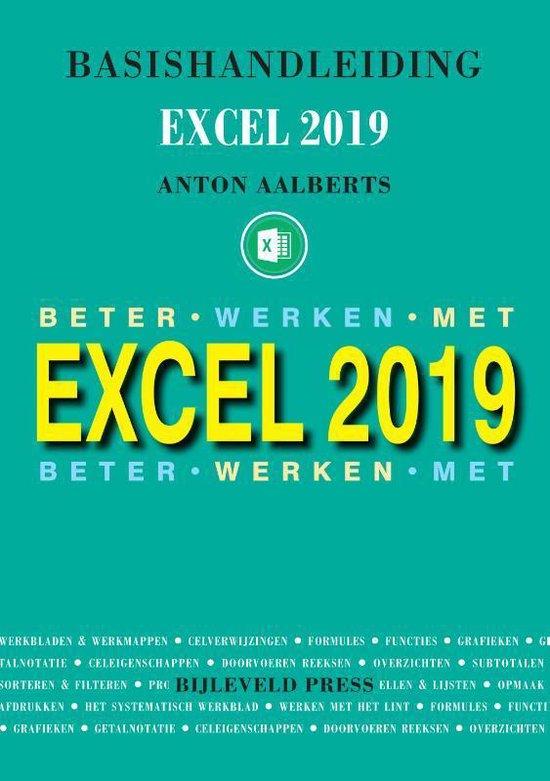 Basishandleiding Excel 2019 - Anton Aalberts  