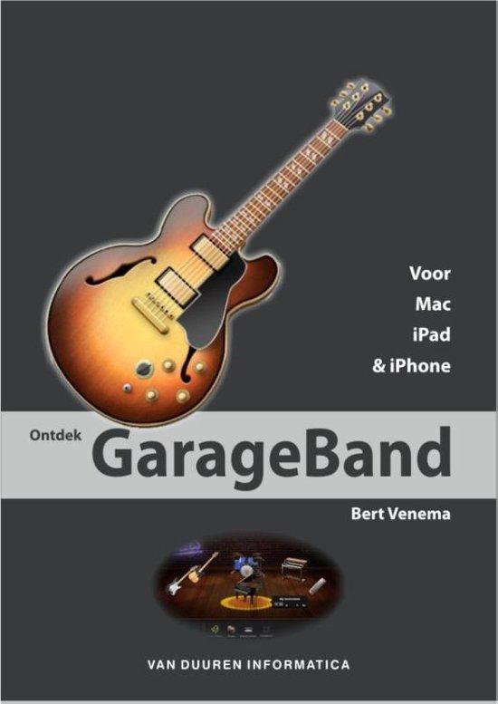 Ontdek Garageband - Bert Venema |
