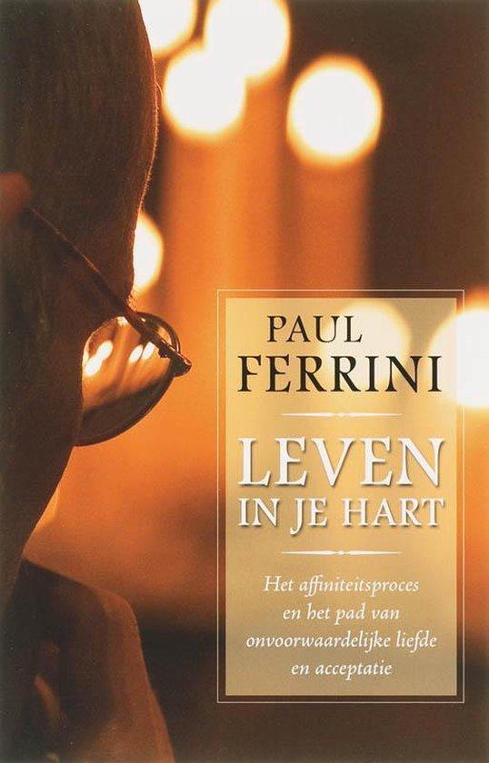 Leven in je hart - P. Ferrini pdf epub