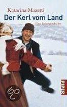 Boek cover Der Kerl vom Land van Katarina Mazetti