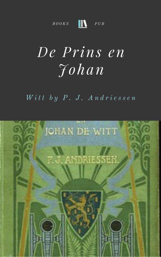 De Prins en Johan de Witt - P. J. Andriessen |