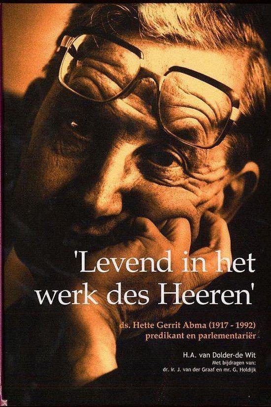 'Levend In Het Werk Des Heeren' - Henny van Dolder-de Wit |