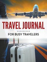 Travel Journal For Busy Travelers