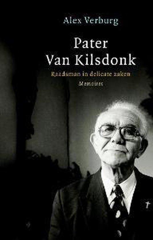 Pater Van Kilsdonk - Alex Verburg |