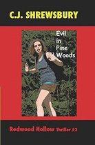 Evil in Pine Woods